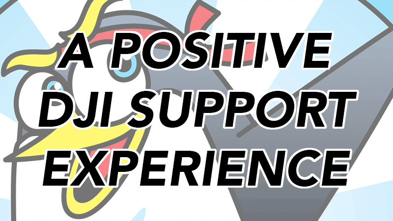 Positive DJI Support Experience