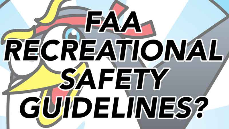 FAA Recreational Drone Safety Guidelines