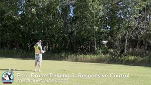 Free Drone Training Course - 3: Responsive Control