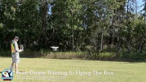 Free Drone Training Course - 5: Flying the Box