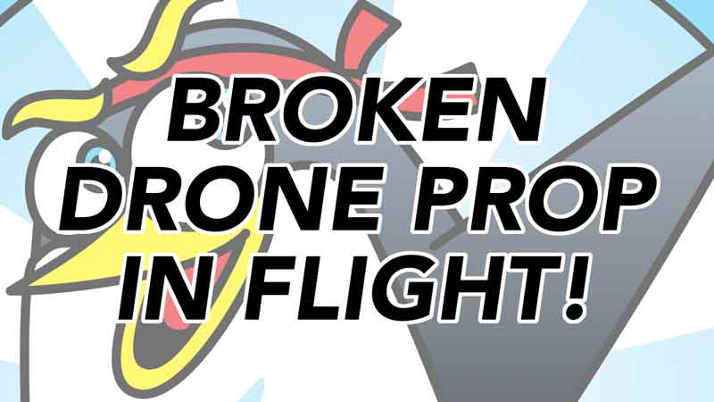 Broken Drone Prop in Flight