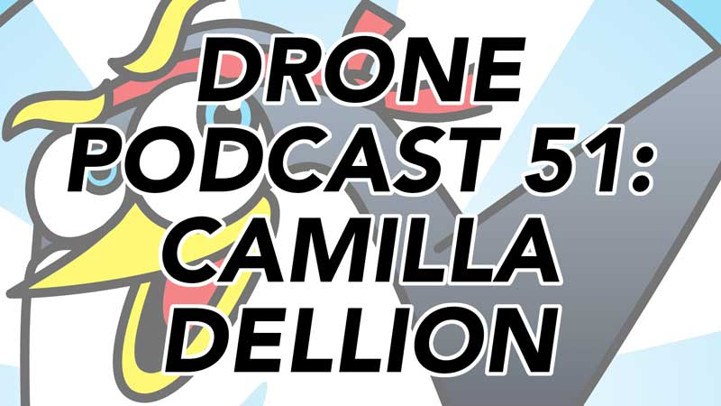 Drone Podcast - Camilla Dellion Swedish Drone Pilot