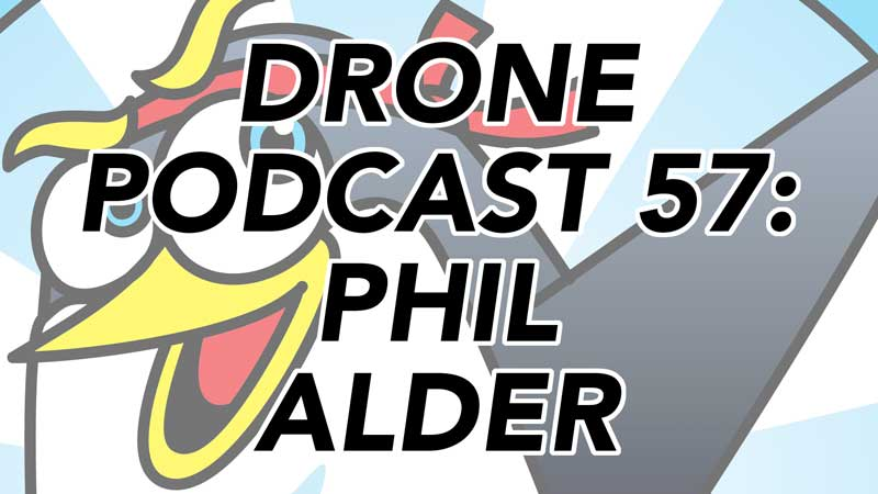 Drone Podcast: Phil Alder from Victoria Australia