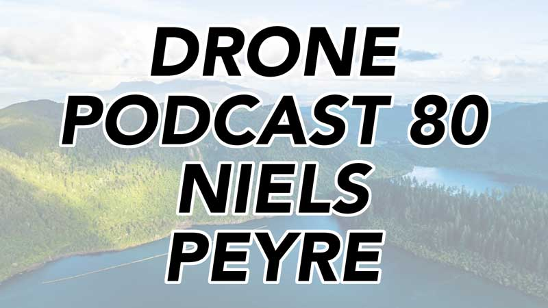 Niels Peyre - Drone Podcast